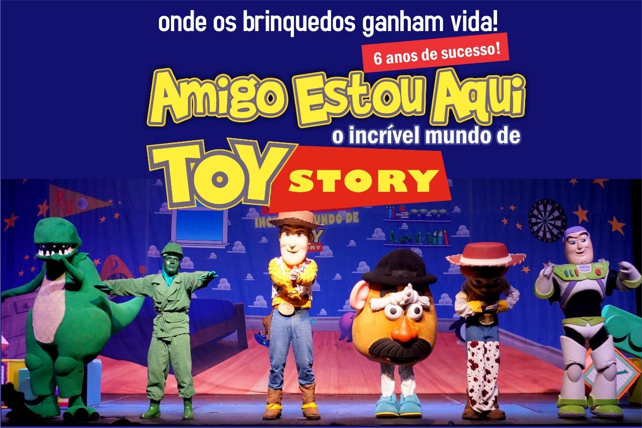 AMIGO ESTOU AQUI - INCRÍVEL MUNDO DE TOY STORY