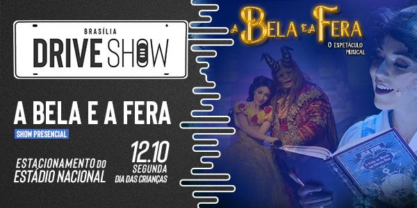 MUSICAL A BELA E A FERA   DRIVE SHOW 12.10.20